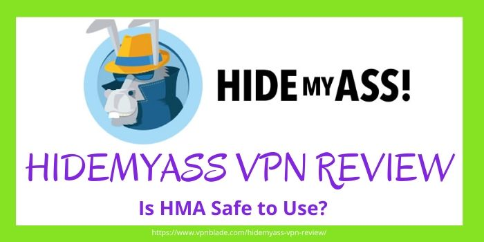 HideMyAss VPN Review 2020