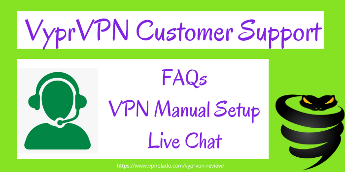 VyprVPN Review 2020- Customer Support