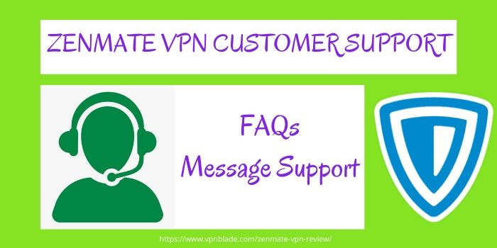 ZENMATE VPN REVIEW - Customer Support