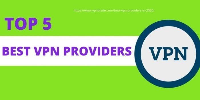 TOP 5 Best VPN Provider1