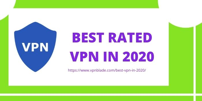 BEST RATED VPN IN 2020