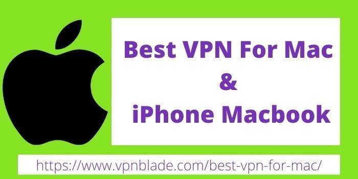 Best VPN for MAC