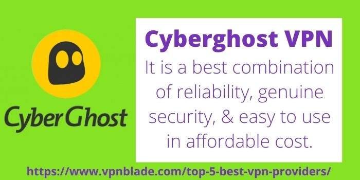 TOP 5 BEST VPN PROVIDERS- Cyberghost