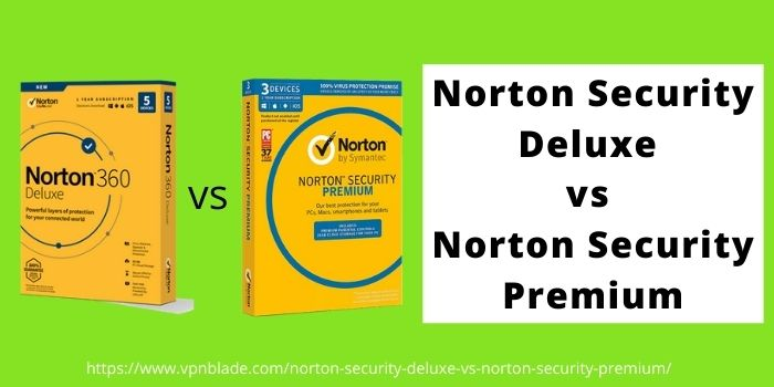 Network Security Deluxe VS Norton Security Premium 1