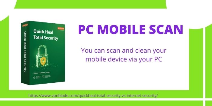 Quick Heal Total Security- PC Mobile Scan