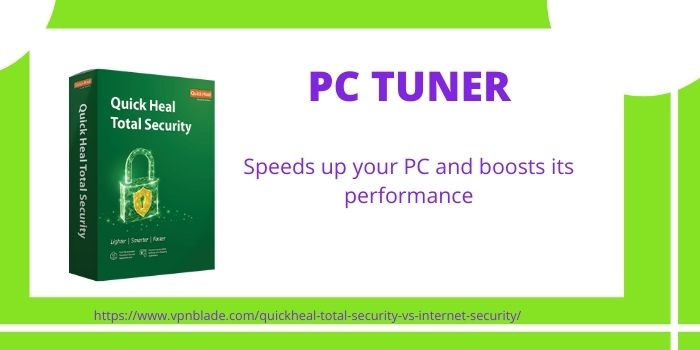 Quick Heal Total Security- PC Tuner