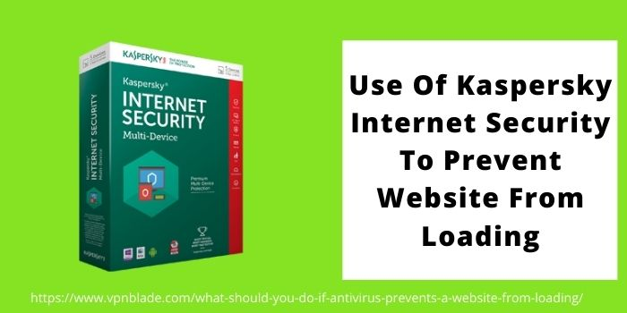 Use Of Kaspersky Internet Security To Prevent Website From Loading