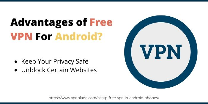 Advantages of Free VPN For Android