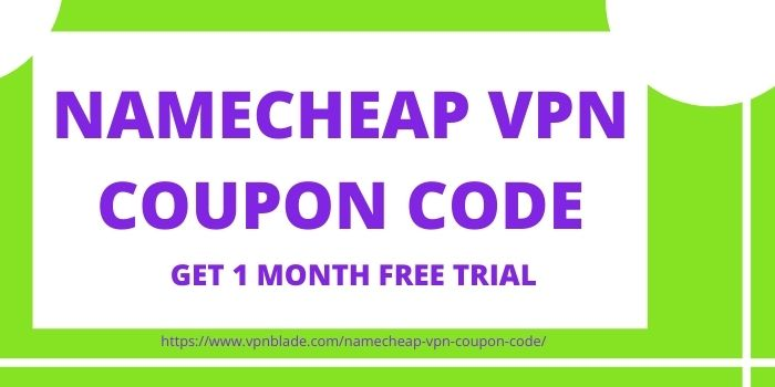 Namecheap VPN Coupon Code