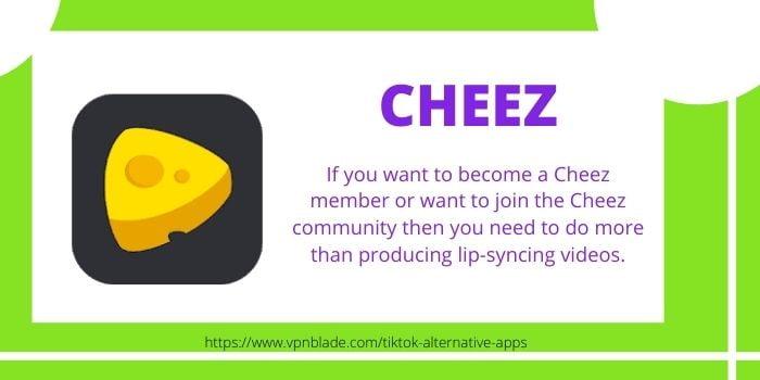 TIKTOK ALTERNATIVE APPS- Cheez