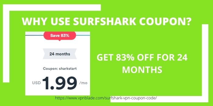 Why use Surfshark Coupon
