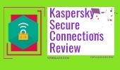 DETAILED KASPERSKY SECURE CONNECTION VPN REVIEW vpnblade.com