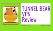 TUNNEL BEAR VPN REVIEW vpnblade.com