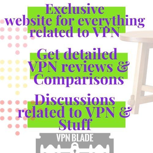 vpnblade.com what vpnblade offers you vpnblade.com