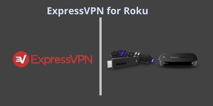 ExpressVPN for Roku