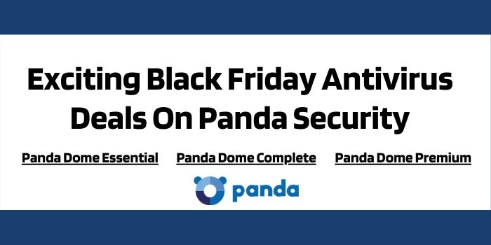 Exciting Black Friday Antivirus Deals On Panda Security