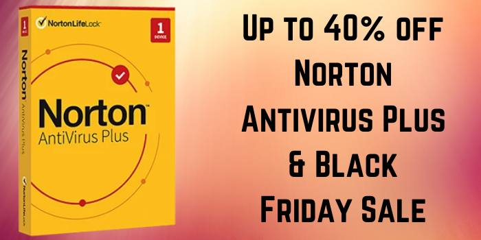 Up to 40% off Norton Antivirus Plus & Black Friday Sale