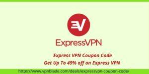 EXPRESS VPN COUPON CODE