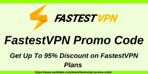 FastestVPN Promo Code