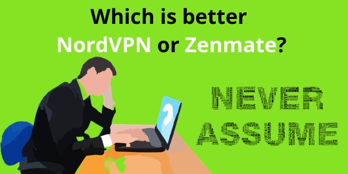 Which is better NordVPN or Zenmate