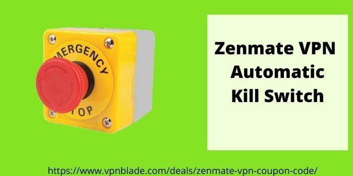 Zenmate Automatic Kill Switch