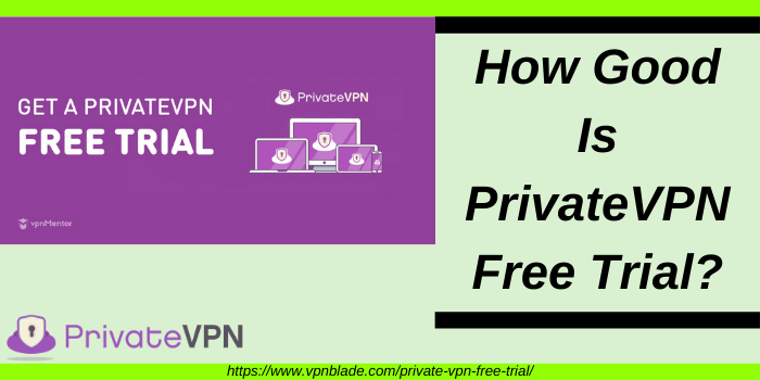 Is PrivateVPN Free Trial