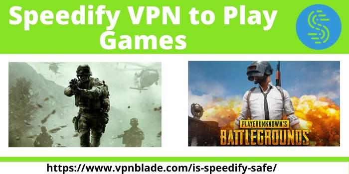 Speedify VPN to Play Games