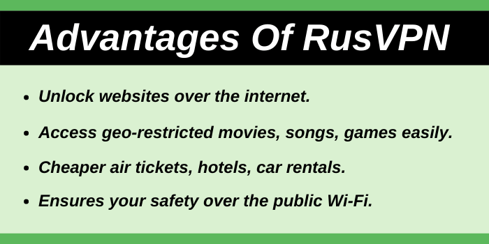 Advantages Of RusVPN