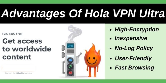 Advantages of Hola VPN Ultra