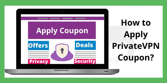 Apply PrivateVPN Coupon