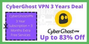 CyberGhost VPN 3 Years Deal