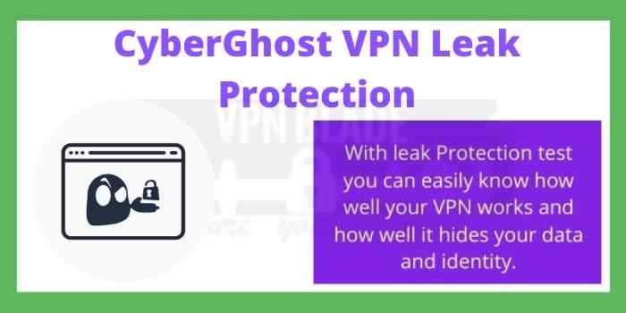 CyberGhost VPN Leak Protection