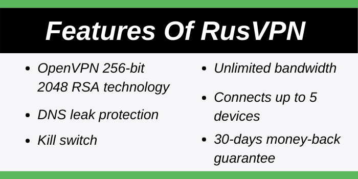 Features Of RusVPN