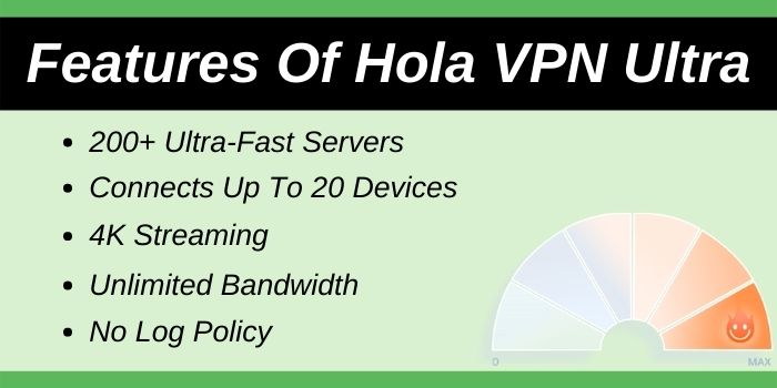 Features of Hola VPN Ultra