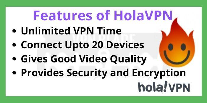 Features of Hola VPN