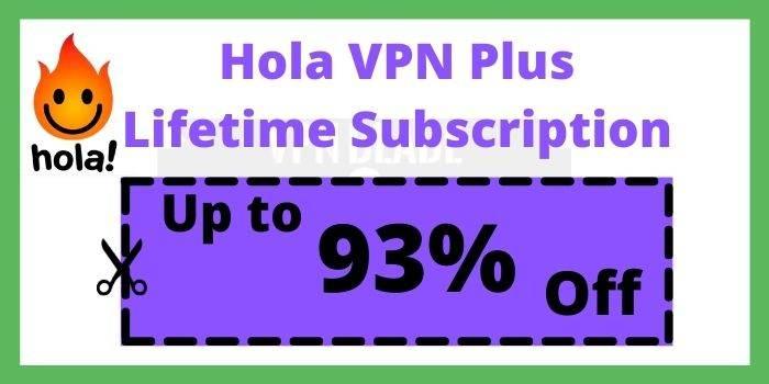 Hola VPN Plus Lifetime Subscription