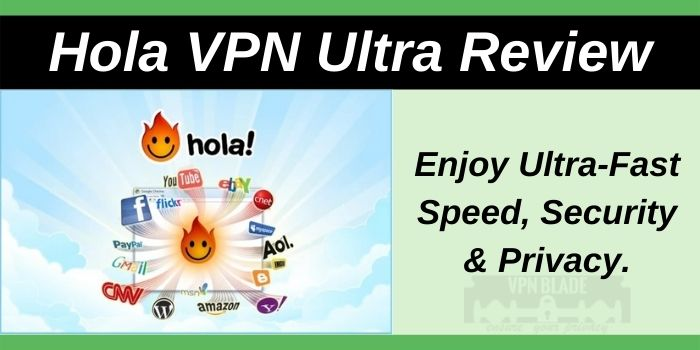 Hola VPN Ultra Review