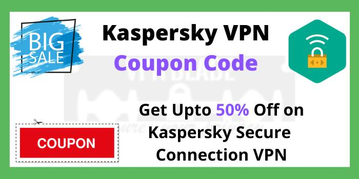 Kaspersky VPN Coupon Code