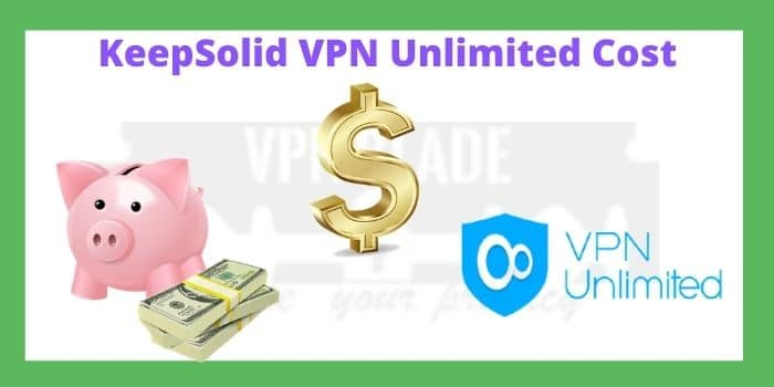 Keepsolid VPN Unlimited Cost