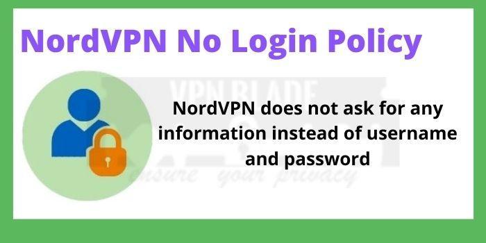 NordVPN No Login Policy