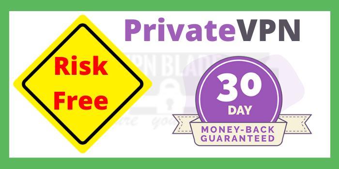 PrivateVPN money back guaranteed