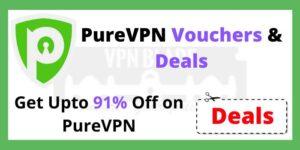 PureVPN Coupons and Vouchers