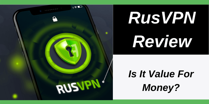 RusVPN Review 2021