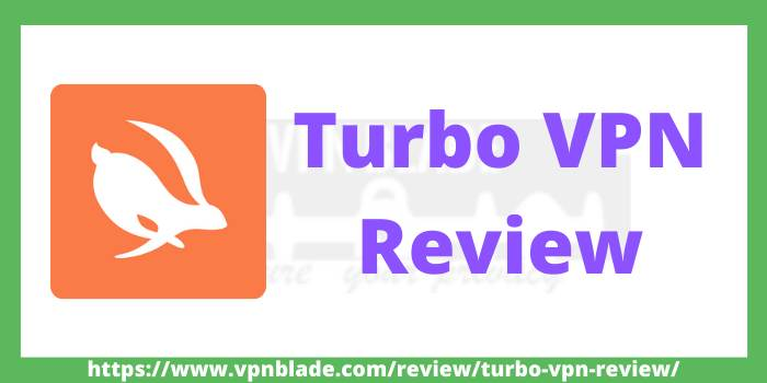 Turbo VPN Review