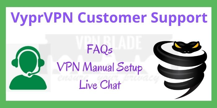 VyprVPN Customer Support