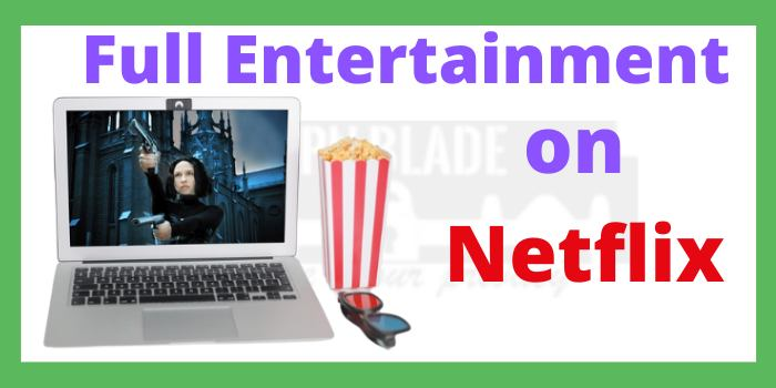 Entertainment with Netflix