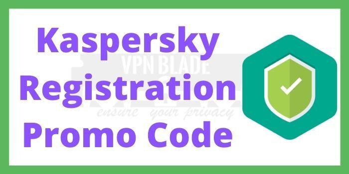 Kaspersky Registration Promo Code