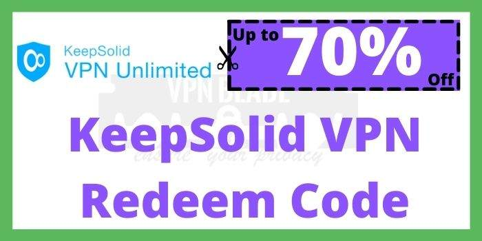 KeepSolid VPN Redeem Code 2021