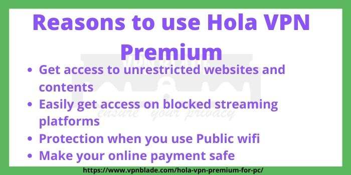 Reason to Choose Hola VPN Premium