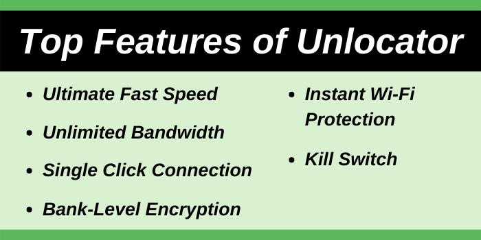 Top features of Unlocator